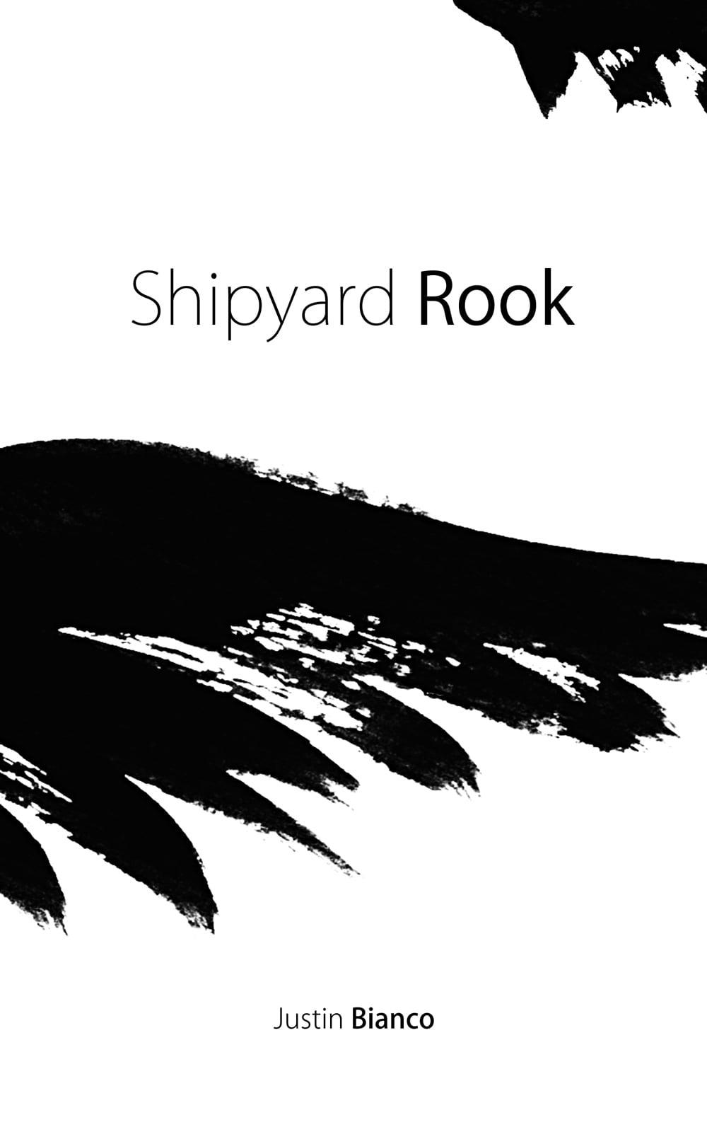 Shipyard Rook (2011)